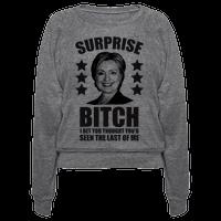 Surprise Bitch Pullover