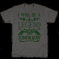 I Will Be A Legend Tomorrow