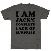 I Am Jacks's Complete Lack of Surprise