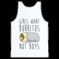 Girls Want Burritos Not Boys
