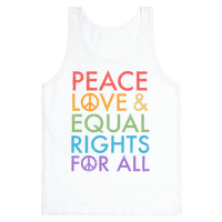 Peace and Love and Equal Rights (Rainbow)