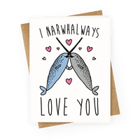 I Narwhal Ways Love You Greetingcard