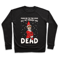 Push Me To The Edge All My Friends Are Dead Parody White Print