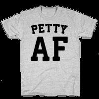 Petty Af