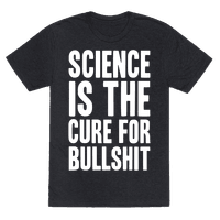 Science Is The Cure For Bullshit