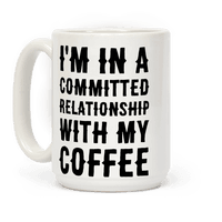 I'm in a Committed Relationship with My Bed Mug