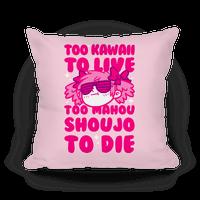 Too Kawaii to Live Too Mahou Shoujo To Die