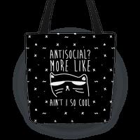 Antisocial More Like Ain't I So Cool