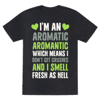 I'm An Aromatic Aromantic