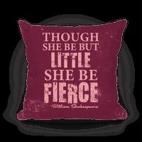 Little But Fierce Pillow (Rose)