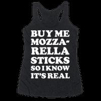 Buy Me Mozzarella Sticks So I Know It's Real