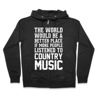 The World Would Be A Better PLace If More People Listened To Country Music  T-Shirt | LookHUMAN