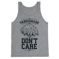 Tardigrade Don't Care Tank