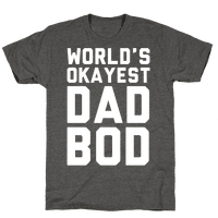 World's Okayest Dad Bod
