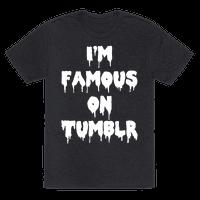 I'm Famous On Tumblr