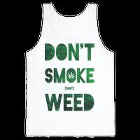 Don't Smoke Weed