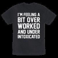 I'm Feeling A Bit Overworked