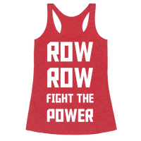 Row Row Fight The Power