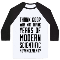 Thank God? Why Not Thank Years of Modern Scientific Advancement