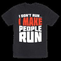 I Make People Run