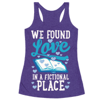 We Found Love In A Fictional Place Racerback