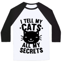I Tell My Cats All My Secrets