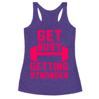 Get Busy Getting Stronger