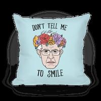 Bernie: Don't Tell Me To Smile