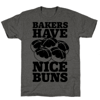 Bakers Have Nice Buns Tee