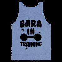 Bara In Training