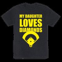 My Daughter Loves Diamonds (Softball)