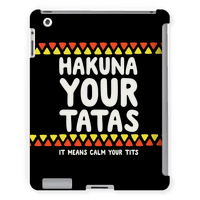 Hakuna Your Tatas (It Means Calm Your Tits)