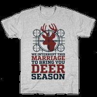 We Interrupt This Marriage For Deer Season