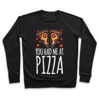 You Had Me At Pizza
