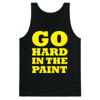 Go Hard In The Paint