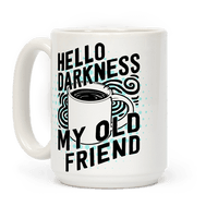 Hello Darkness My Old Friend Coffee Mug