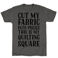 Cut My Fabric Into Pieces This Is My Quilting Square
