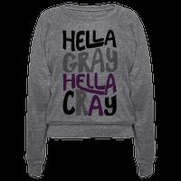 Hella Gray Hella Cray