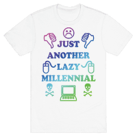 Just Another Lazy Millennial
