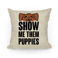 Show Me Them Puppies
