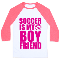 Soccer is My Boyfriend