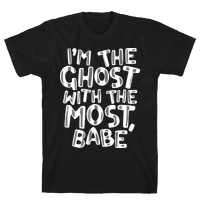 I'm The Ghost With The Most, Babe