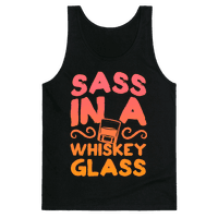 Sass in a Whiskey Glass