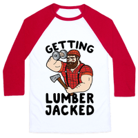Getting Lumberjacked