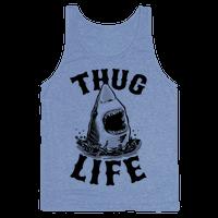 Thug Life Shark
