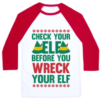 Check Your Elf Before You Wreck Your Elf (Red/Green)