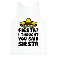 Fiesta? I Thought You Said Siesta