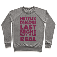 Netflix, Pajamas, Microwave Meal, Last Night Was Mad Real