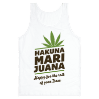 Hakuna Marijuana