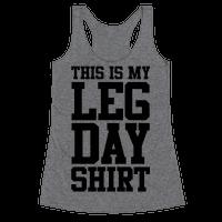 Leg Day Shirt